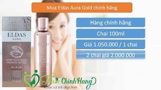 Công dụng Serum Eldas Aura Gold Hàn Quốc 100ml chính hãng