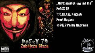 Oryginalnosci juz nie ma -- PeSX 79 feat. C.H.I.N.A., Nagash