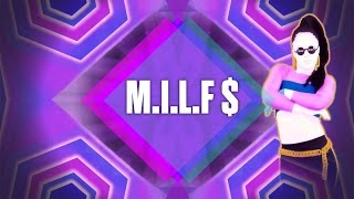 Just Dance 2017: M.I.L.F. $ by Fergie - Fanmade Mashup.