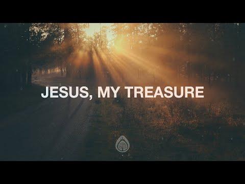 Jesus, My Treasure - Canyon Hills Worship (Lyrics)