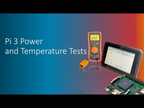 Raspberry Pi 3 Dynamic Current Consumption, Power and Temperature Tests