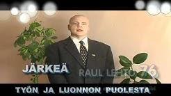 RAUL LEHTO eduskuntaan, kymen ja eteläkarjalan vaalipiiri.mpg