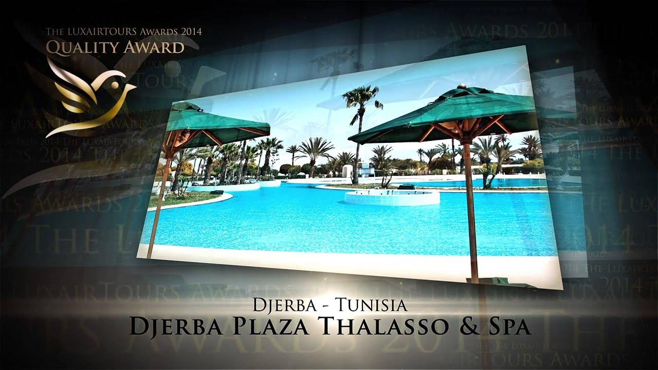 Découvrez l'hôtel Djerba Plaza Thalasso & Spa YouTube