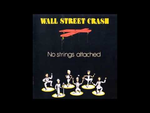 Wall Street Crash - Hold On To Love