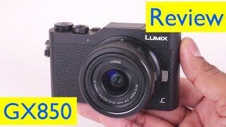 Panasonic Lumix GX850 Review and 4K Video Test