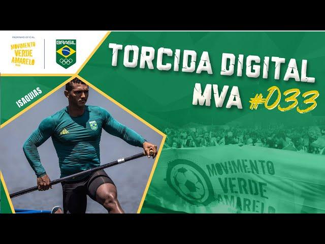 Torcida Digital MVA #033 - Tóquio 2020 - Isaquias Queiroz na canoagem, agora em busca do ouro!!!!