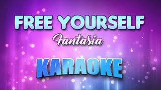 Fantasia - Free Yourself(Karaoke version with Lyrics)