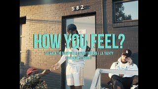 HOW YOU FEEL? ft. Ski Mask The Slump God, Danny Towers & Lil Yachty