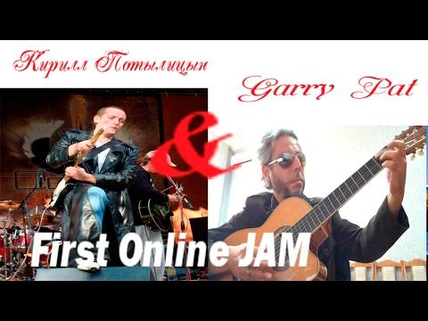 Кирилл Потылицын & Garry Pat ( Первый Онлайн Jam Session ) Blues in Bm