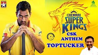 CSK Anthem | #TopTucker Lyrical | Deva | Dhoni | IPL 2019 | Star Music