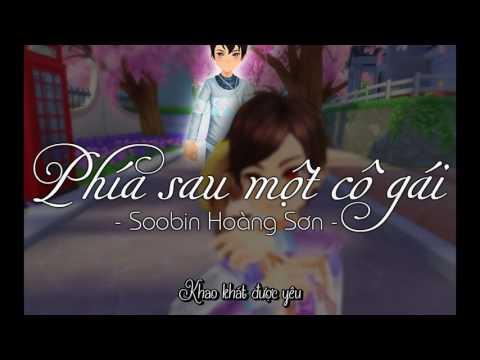 [ QQ Music ]  Phía Sau Một Cô Gái - Soobin Hoàng Sơn