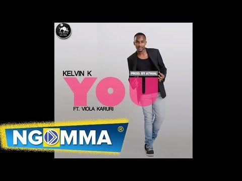 Kelvin K - You featuring Viola Karuri