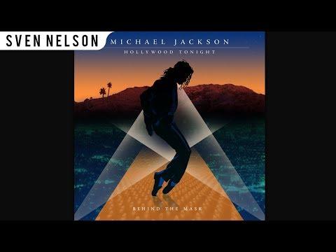 Michael Jackson - 07. Hollywood Tonight (Throwback Mix) [Audio HQ] HD
