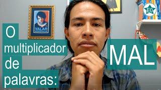 O multiplicador de palavras: MAL | Esperanto do ZERO!