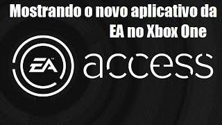 EA Access Mostrando o Novo Aplicativo no Xbox One Versão BETA HUB