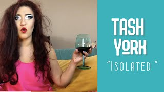 "Tash York : Isolation (A parody of ""Complicated"" by Avril Lavigne)"