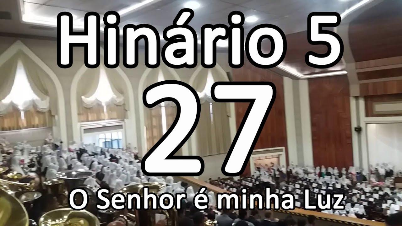 CCB Hino 27 - O Senhor é minha Luz