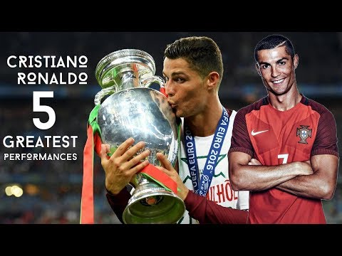 Cristiano Ronaldo - 5 Greatest Performances For Portugal Ever