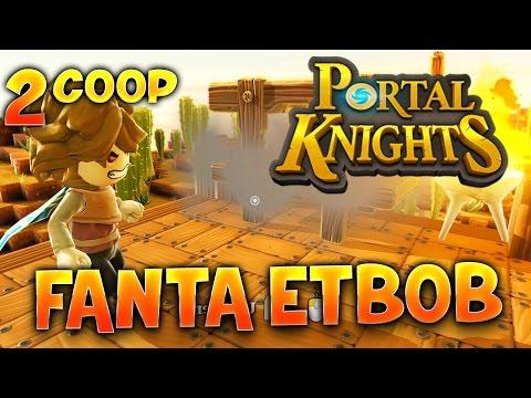 Fanta et Bob dans PORTAL KNIGHTS !!! - Ep.2