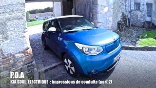 P.O.A : Kia Soul electric, impressions de conduite (part 2)