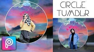 Cara Edit Circle Tumblr di Picsart Android dan iOS | Tutorial