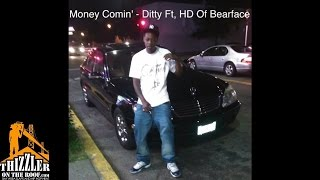 Download Ditty Cincere ft. HD Of Bearfaced - Money Comin' [Thizzler.com] MP3 song and Music Video