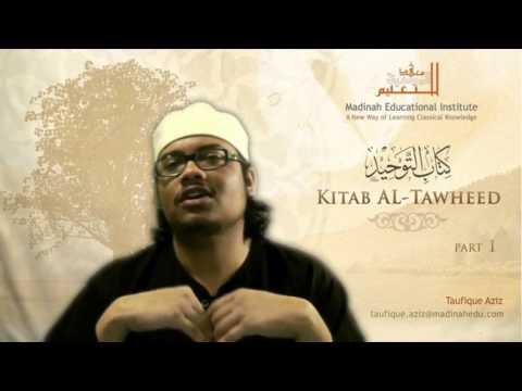 Madinah Education Institute - Kitab at Tawheed Lesson 1