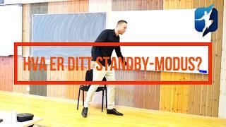 Hva er ditt standby-modus?