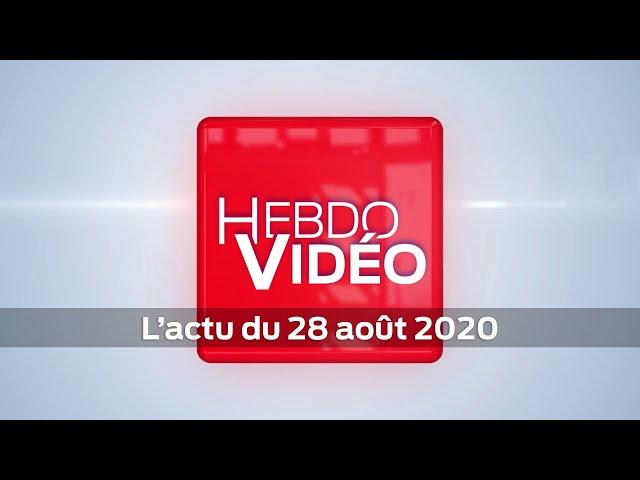 Hebdo Vidéo - L'actu du 28 août 2020