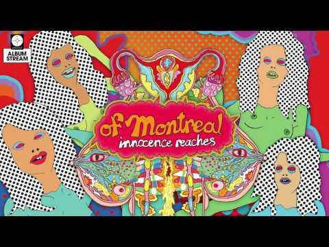 of Montreal - Innocence Reaches [FULL ALBUM STREAM]