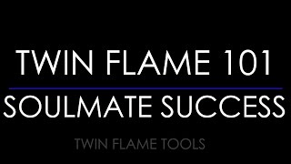 TWIN FLAME / SOULMATE: THE SECRET TO SUCCESS DEPENDS ON SEEING THE SOURCE