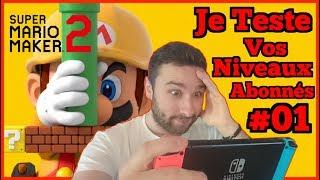 Je Teste Vos Niveaux sur Mario Maker 2 😈 #01