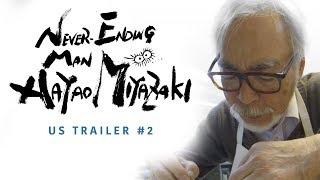 Never-Ending Man: Hayao Miyazaki [Official US Trailer #2, GKIDS - Coming Winter 2018]