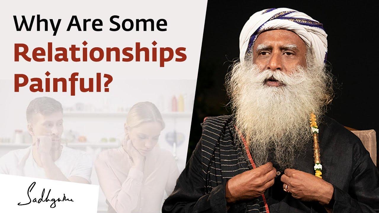 Why Do We Seek Success In Relationships Sadhguru Youtube