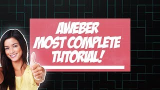 Aweber: *NEW* Aweber Review - The Most Complete Step-by-step Tutorial