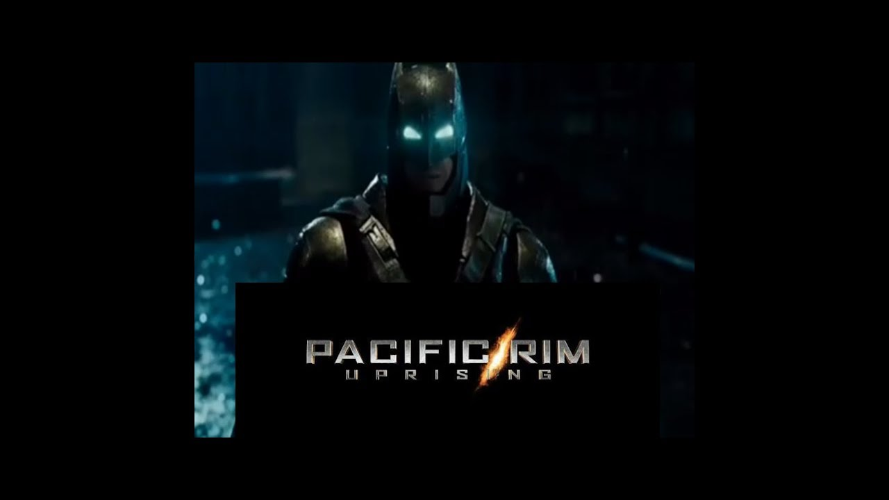 Batman V Superman Pacific Rim Uprising Style Trailer