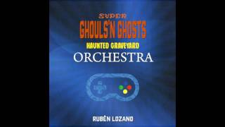 Super Ghouls n Ghosts - Haunted Graveyard Orchestra