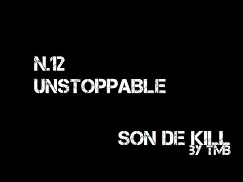 N.12 - UNSTOPPABLE