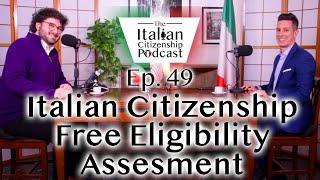 Italian Citizenship Free Eligibility Assessment by Italian Citizenship Assistance w/ Marco Permunian