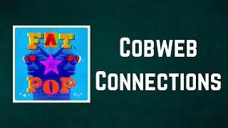Paul Weller - Cobweb Connections (Lyrics)