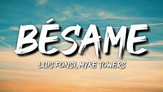 Luis Fonsi, Myke Towers - Bésame (Letra / Lyrics)