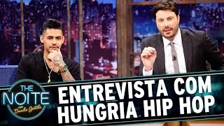 Entrevista com Hungria Hip Hop | The Noite (09/06/17)