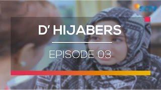 Video D'Hijabers - Episode 03 download MP3, 3GP, MP4, WEBM, AVI, FLV Mei 2018