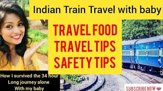 Train Travel in India With a Toddler. Travel Food, Travel Tips, Safety Tips For Train Journey.