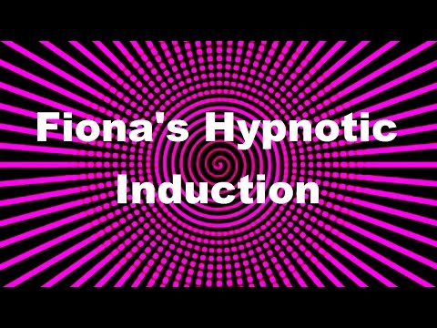 Fiona's Hypnotic Induction
