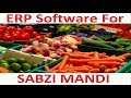 How to maintain Commission Agents for Fruits and Vegetable mandi In Red Apple ERP Software