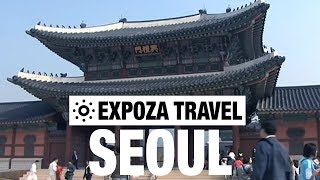 Seoul (South Korea) Vacation Travel Video Guide