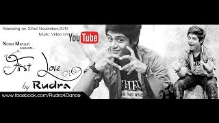 First Love Ft. Rudra | GJ S Dance Cover | Supporting Darshan Raval