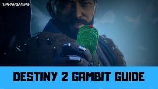GAMBIT GUIDE - Destiny 2 Forsaken Gameplay