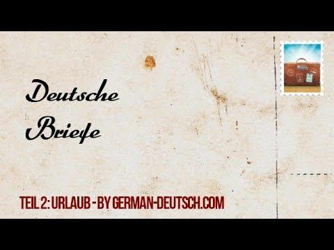Deutsche Briefe E Mails Schreiben A1 A2 B1 Urlaub Teil 2 Für